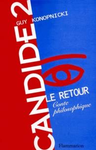 Guy Konopnicki - Candide 2, le retour.