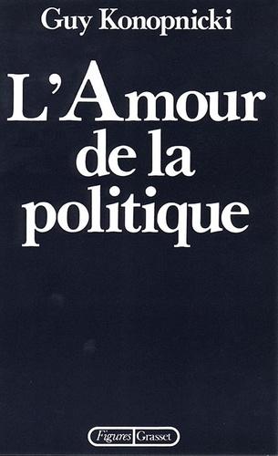 L'amour de la politique