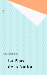 Guy Konopnicki - La Place de la Nation.