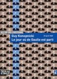 Guy Konopnicki - Le jour où de Gaulle est parti - 27 avril 1969.