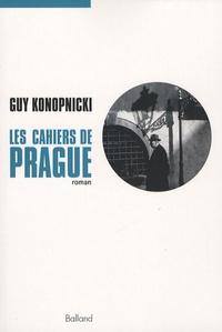 Guy Konopnicki - Les cahiers de Prague.