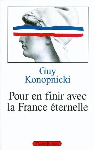 Pour en finir avec la France éternelle