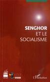 Guy Labertit et Albert Bourgi - Senghor et le socialisme.