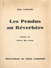 Guy Laborde et Chas Laborde - Les pendus au réverbère.