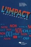 Guy Lachapelle et Pierre-P. Tremblay - L'impact référendaire.