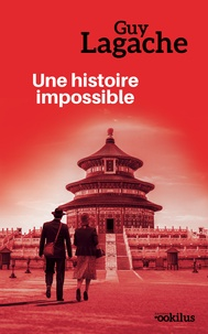 Guy Lagache - Une histoire impossible.
