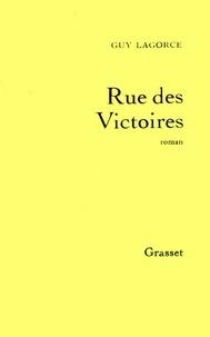 Guy Lagorce - Rue des Victoires.
