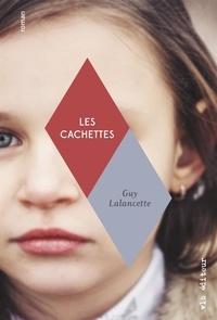 Guy Lalancette - Les cachettes.