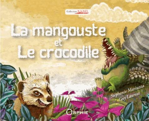 Guy Laureat - La mangouste et le crocodile - Kwokodil é mangous.