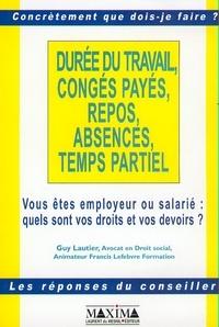 Duree Du Travail Conges Payes Repos Guy Lautier Decitre