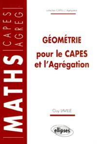 Guy Laville - Géométrie pour le CAPES et l'agrégation.
