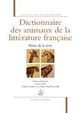 Guy Lavorel et Claude Lachet - Dictionnaire des animaux de la littérature française - Hôtes de la terre.