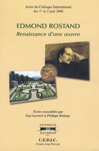 Guy Lavorel et Philippe Bulinge - Edmond Rostand - Renaissance d'une oeuvre.