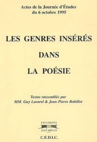Guy Lavorel et Jean-Pierre Bobillot - Les genres insérés dans la poésie - Actes de la journée d'études du 6 octobre 1995.