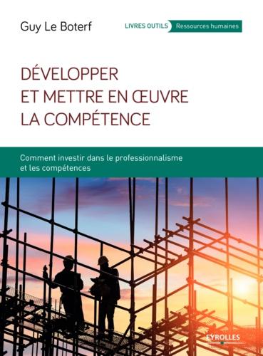 Développer et mettre en oeuvre la compétence - 9782212901481 - 19,99 €