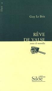 Guy Le Bris - Rêve de valse.