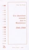 Guy Le Corre - Un cheminot rennais dans la Résistance 1941-1944.