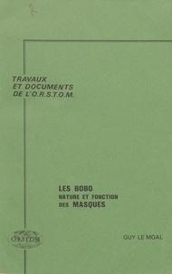 Guy Le Moal - Les Bobo : nature et fonction des masques.