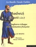 Guy Le Moing - La bataille de Sandwich, 24 août 1217.