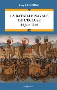 Guy Le Moing - La bataille navale de L'Ecluse - 24 juin 1340.
