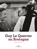 Guy Le Querrec et Guy Bourreau - Guy Le Querrec en Bretagne.