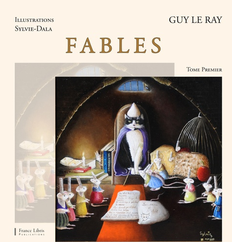 Guy Le Ray et  Sylvie-Dala - Fables - Tome 1.