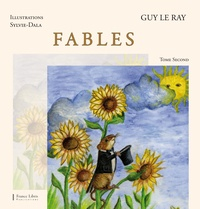Guy Le Ray et  Sylvie-Dala - Fables - Tome 2.