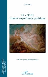Guy Lecerf - Le coloris comme expérience poétique.