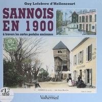 Guy Lefebvre d'Hellencourt et  Collectif - Sannois en 1900 - À travers les cartes postales anciennes.