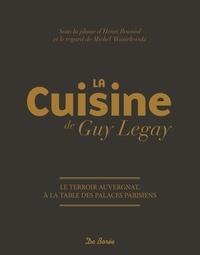 Guy Legay - La cuisine de Guy Legay.