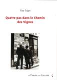 Patrick Le Hyaric et Guy Léger - Quatre pas dans le Chemin des Vignes.