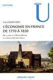 Guy Lemarchand - L'économie en France de 1770 à 1830 - De la crise de l'Ancien Régime à la révolution industrielle.