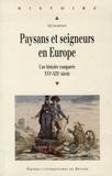 Guy Lemarchand - Paysans et seigneurs en Europe - Une histoire comparée XVIe-XIXe siècle.