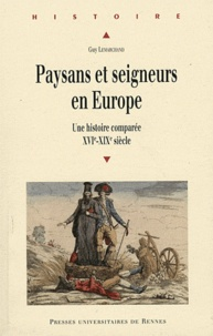 Paysans et seigneurs en Europe - Une histoire comparée XVIe-XIXe siècle.pdf