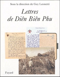 Lettres de Diên Biên Phu - Guy Leonetti |