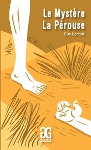 Guy Lerbut - Le mystère la Pérouse.