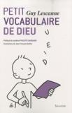 Guy Lescanne - Petit vocabulaire de dieu.