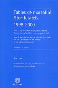 Guy Levie et François Levie - Tables de mortalité : Sterftetafels - 1998-2000.