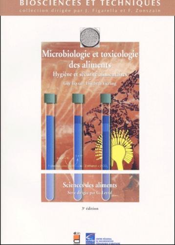 Guy Leyral - Microbiologie et toxicologie des aliments - Hygiène et sécurité alimentaires.