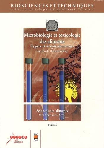 Guy Leyral et Elisabeth Vierling - Microbiologie et toxicologie des aliments - Hygiène et sécurité alimentaires.