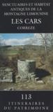 Guy Lintz et Isabelle Sautereau - Sanctuaires et habitats antiques de la montagne limousine - Les Cars.