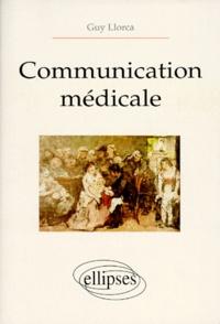 Guy Llorca - Communication médicale.