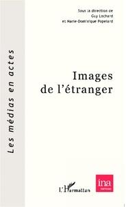 Guy Lochard et Marie-Dominique Popelard - Images de l'étranger.