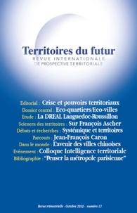 Guy Loinger - Territoires du futur N° 12, Octobre 2010 : Revue internationale de prospective territoriale.