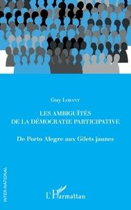 Guy Lorant - Les ambiguïtés de la démocratie participative - De Porto Alegre aux Gilets jaunes.