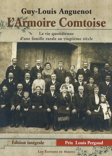 Guy-Louis Anguenot - L'Armoire comtoise - Edition intégrale.