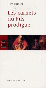 Guy Luisier - Les carnets du Fils Prodigue.