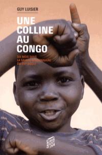 Corridashivernales.be Une colline au Congo - Six mois dans la savane missionnaire du XXIe siècle Image