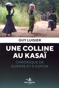 Une colline au Kasaï - Chronique de guerre et despoir.pdf
