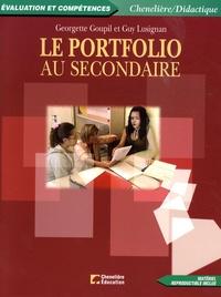 Guy Lusignan et Georgette Goupil - Le portfolio au secondaire.
